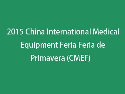 2015 China International Medical Equipment Feria Feria de Primavera (CMEF)
